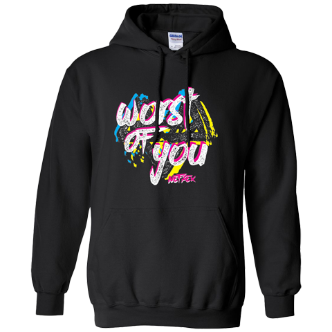 Worst of You Neon Hoodie