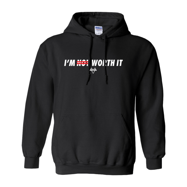 I'm Worth It Hoodie