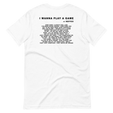 I Wanna Play a Game  Lyric Tee
