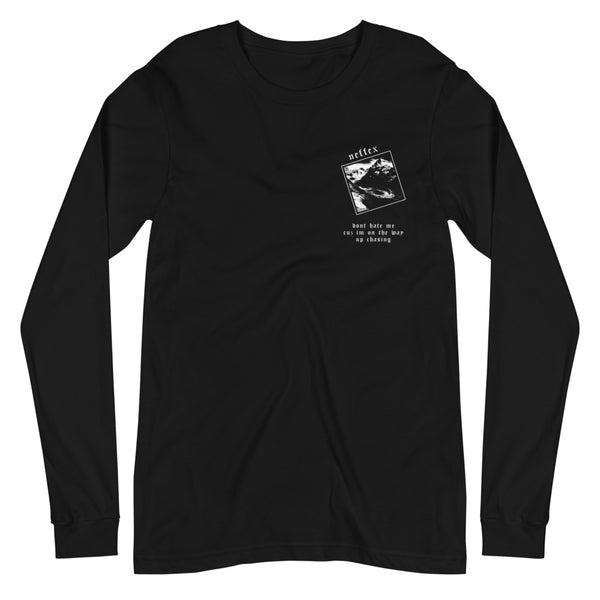 Don't Hate Me Long Sleeve Tee