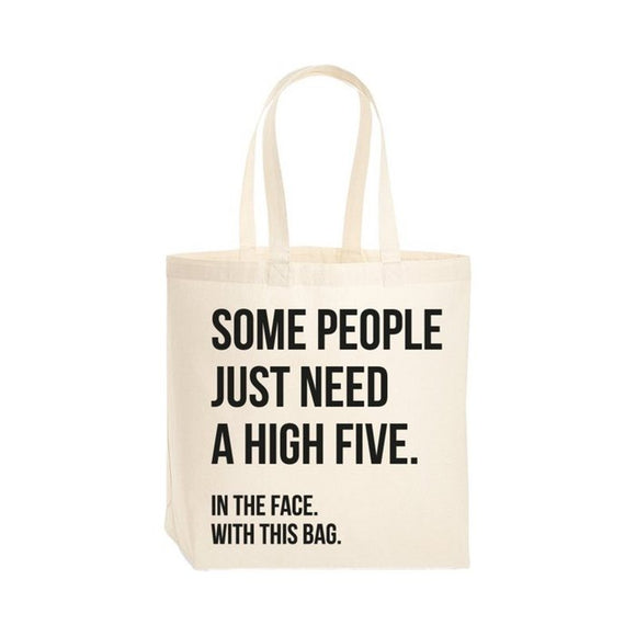 Tas - Some people just need a high five in the face with this bag