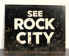 Load image into Gallery viewer, See Rock City Sign on Board