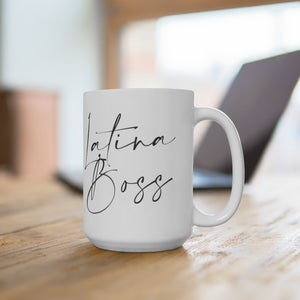 Latina Boss 15 oz White Ceramic Mug