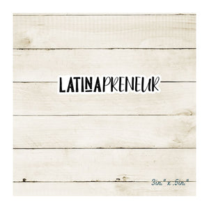 Latinapreneur Vinyl Diecut Sticker