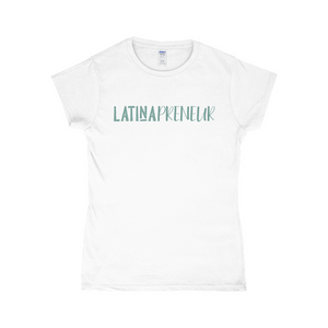 Latinapreneur GN T-Shirts