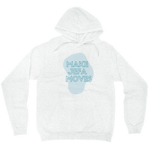 Make Jefa Moves Blue Hoodies (No-Zip/Pullover)
