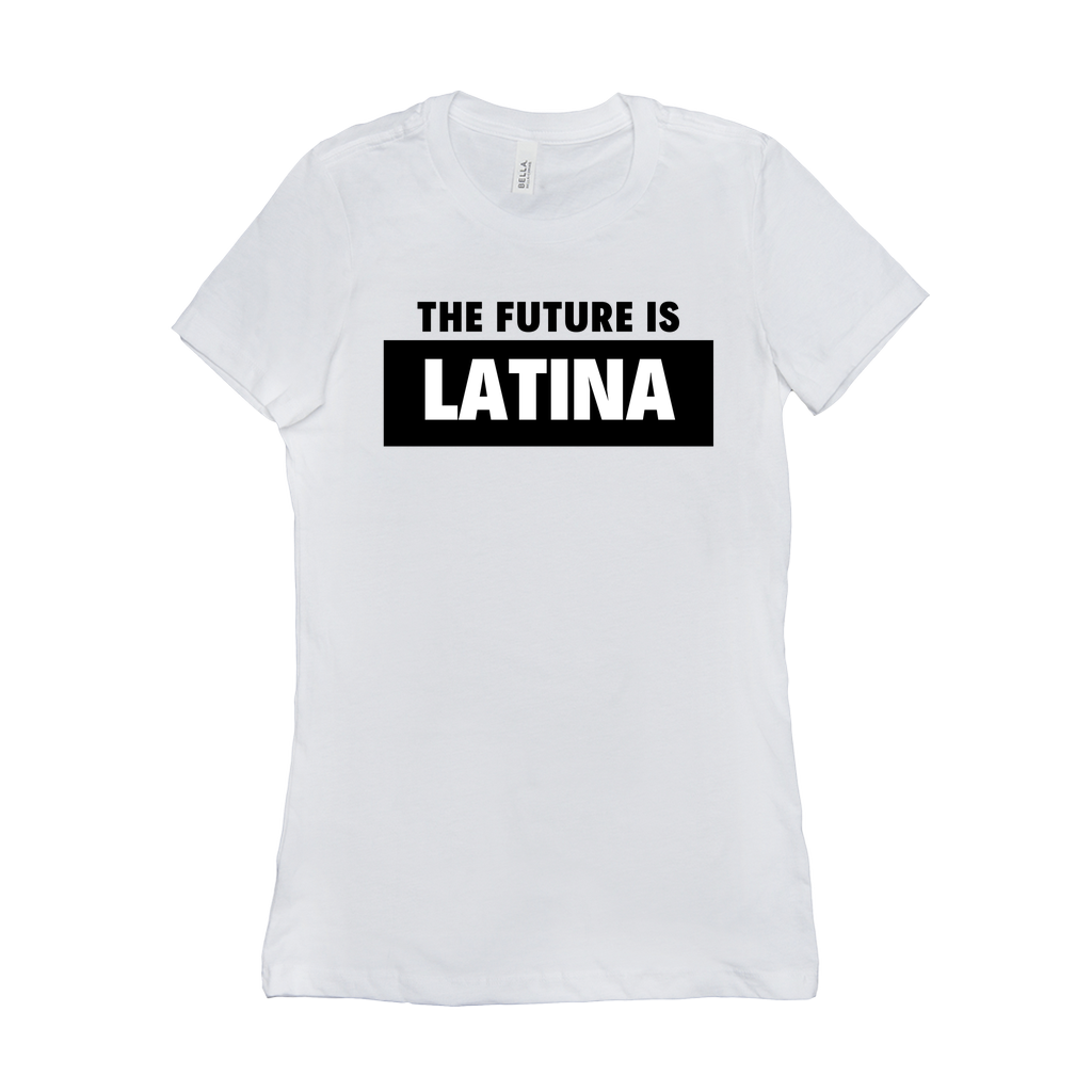 The Future is Latina T-Shirts