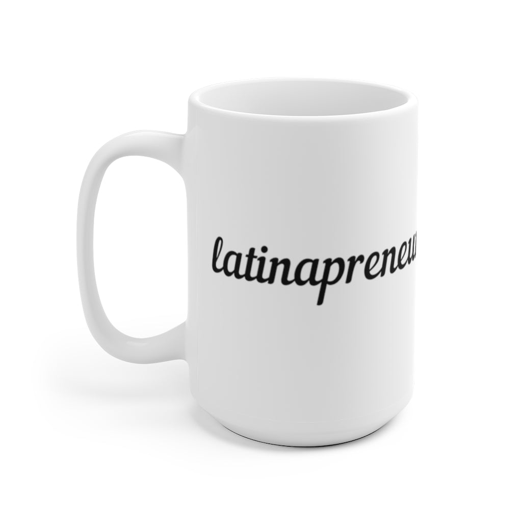 Latinapreneur White Ceramic Mug
