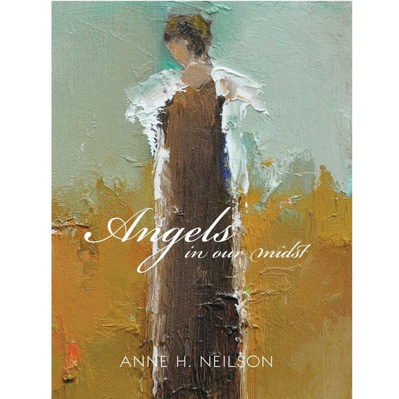 Ann Neilson Angels In Our Midst