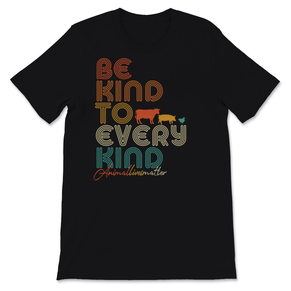 Be Kind To Every Kind Graphic, Vegan Vegetarian Tee Unisex T-Shirt
