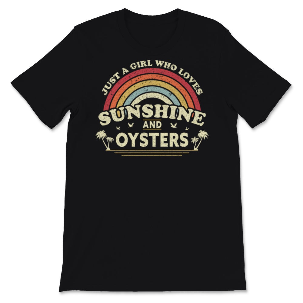 Oyster graphic. Just A Girl Who Loves Sunshine And Unisex T-Shirt