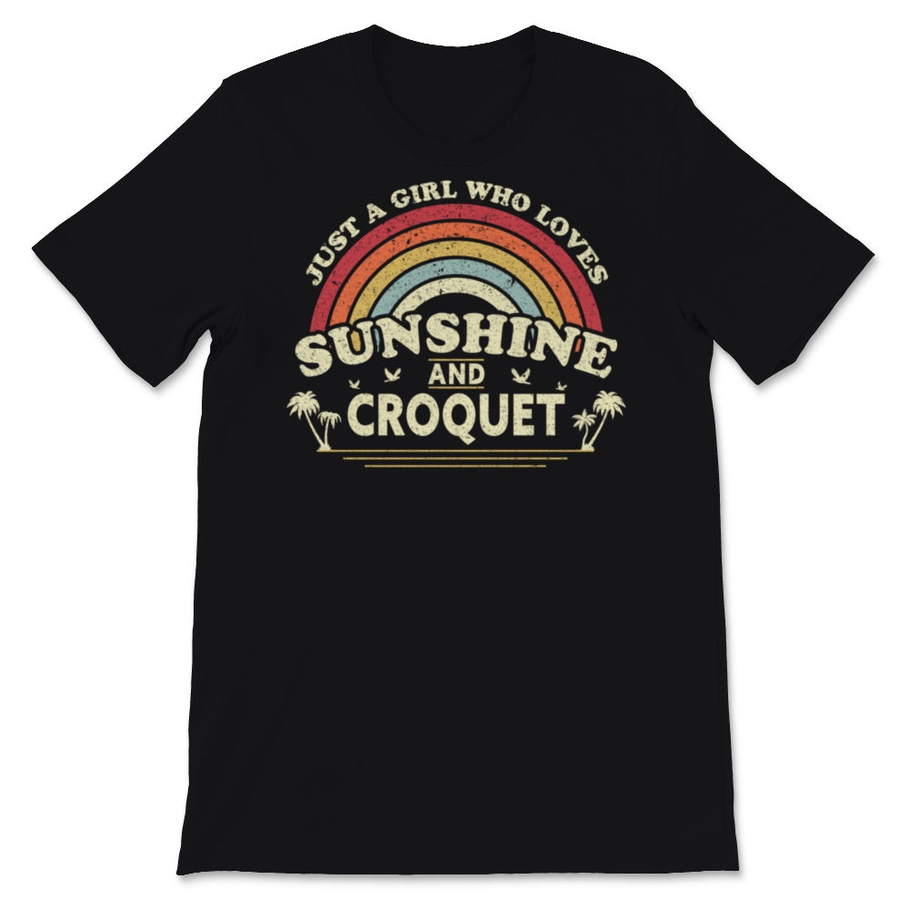 Croquet graphic. Just A Girl Who Loves Sunshine And Unisex T-Shirt