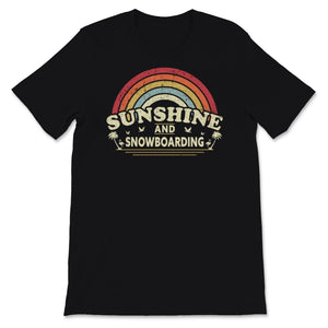 Sunshine, Snowboarding print for Men or Women. Retro Unisex T-Shirt