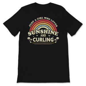 Curling design. Just A Girl Who Loves Sunshine And Unisex T-Shirt