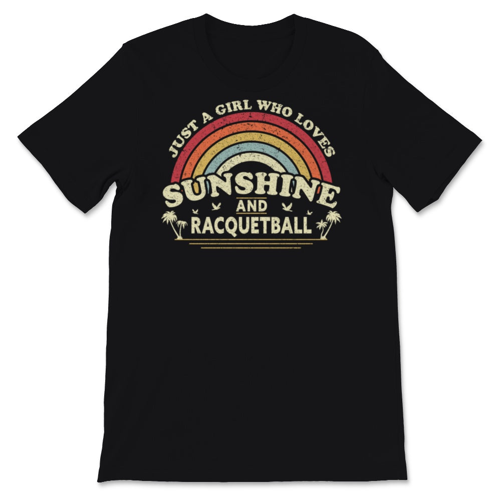Racquetball design. A Girl Who Loves Sunshine And Unisex T-Shirt
