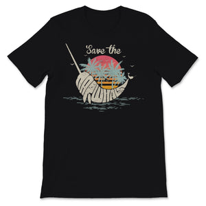 Save The Narwhals Print. Retro Style Narwhal Graphic Unisex T-Shirt