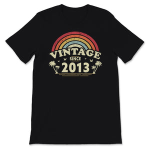 Vintage Since 2013, Birthday Gift For Men And Women, Unisex T-Shirt
