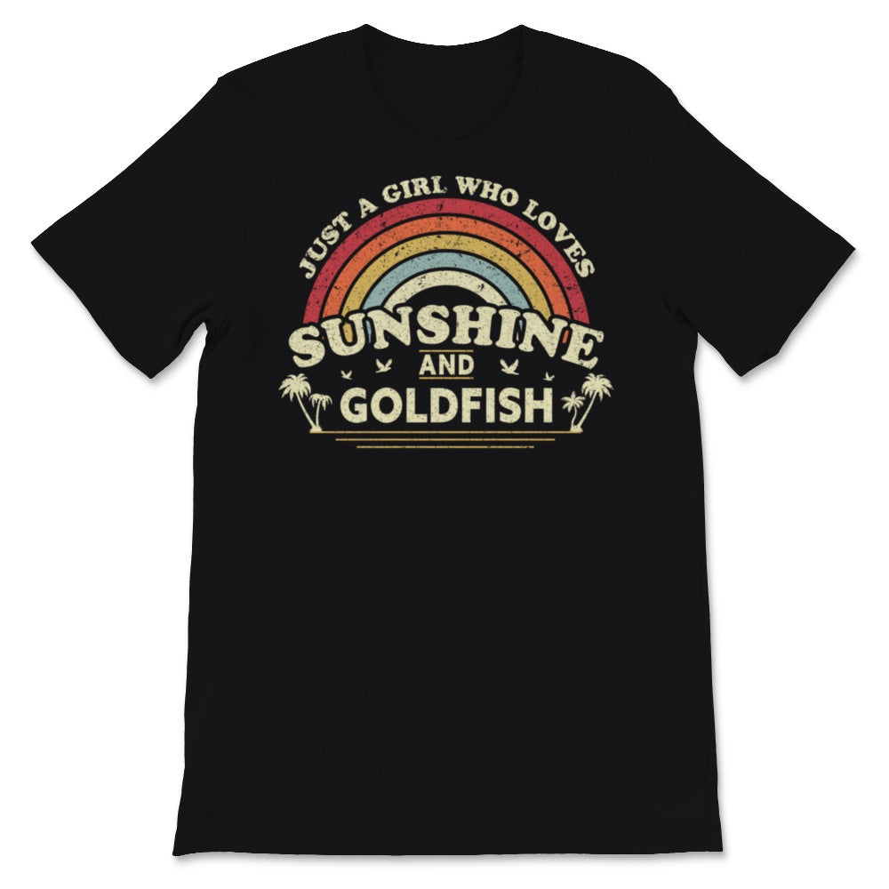 Goldfish design. Just A Girl Who Loves Sunshine And Unisex T-Shirt