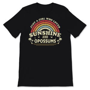 Opossum design. A Girl Who Loves Sunshine And Opossums Unisex T-Shirt