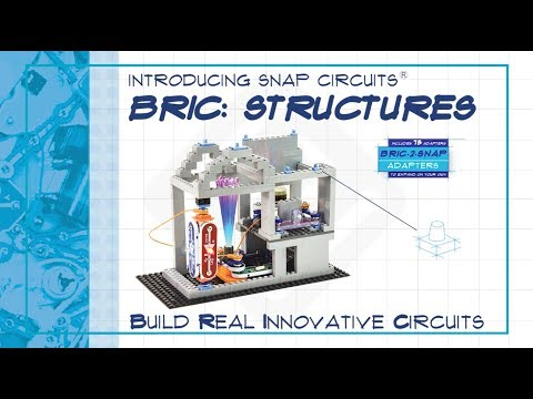 Snap Circuits - Bric Structures