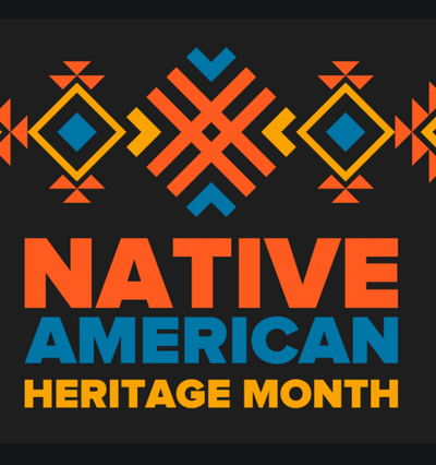 Honoring Native American Heritage Month