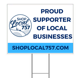 """I Support Local Businesses"" Yard Sign"