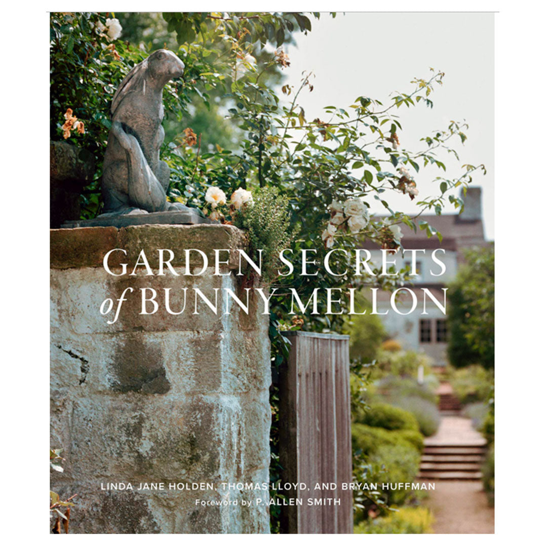 Garden Secrets of Bunny Mellon