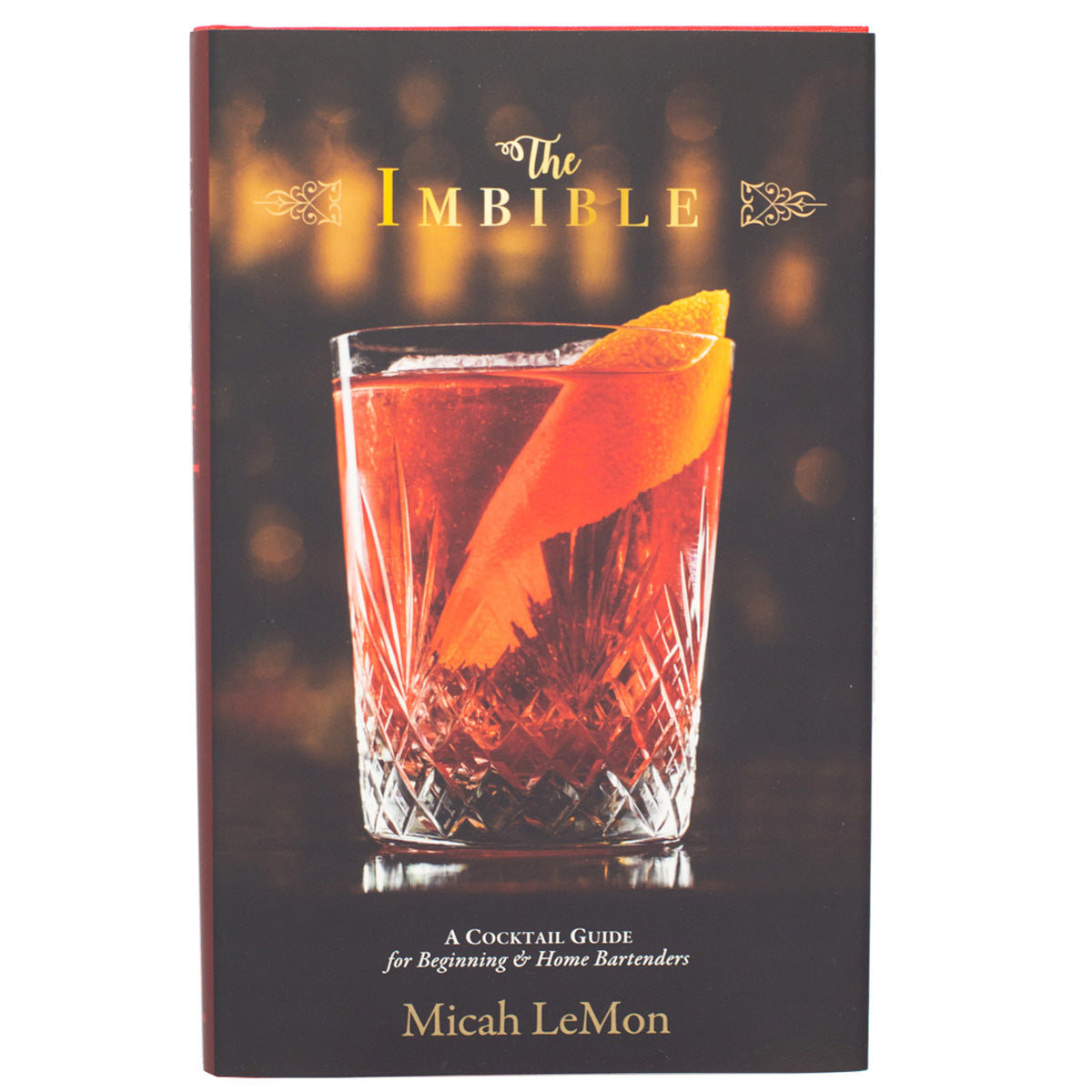 The Imbible: A Cocktail Guide (Signed)