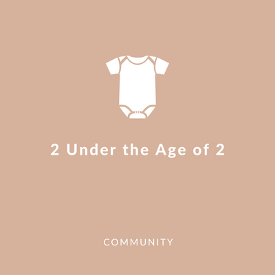 2 Under the age of 2