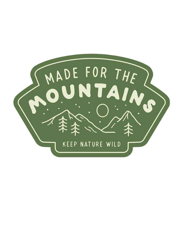 Made For The Mountains | Sticker