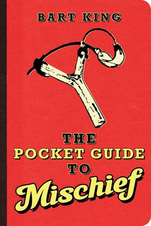 Pocket Guide to Mischief