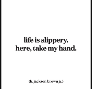 Quotable | Slippery