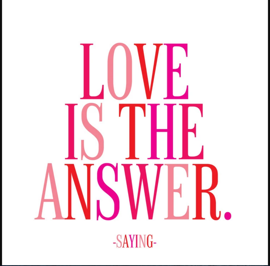 Quotable | Love Is The Answer