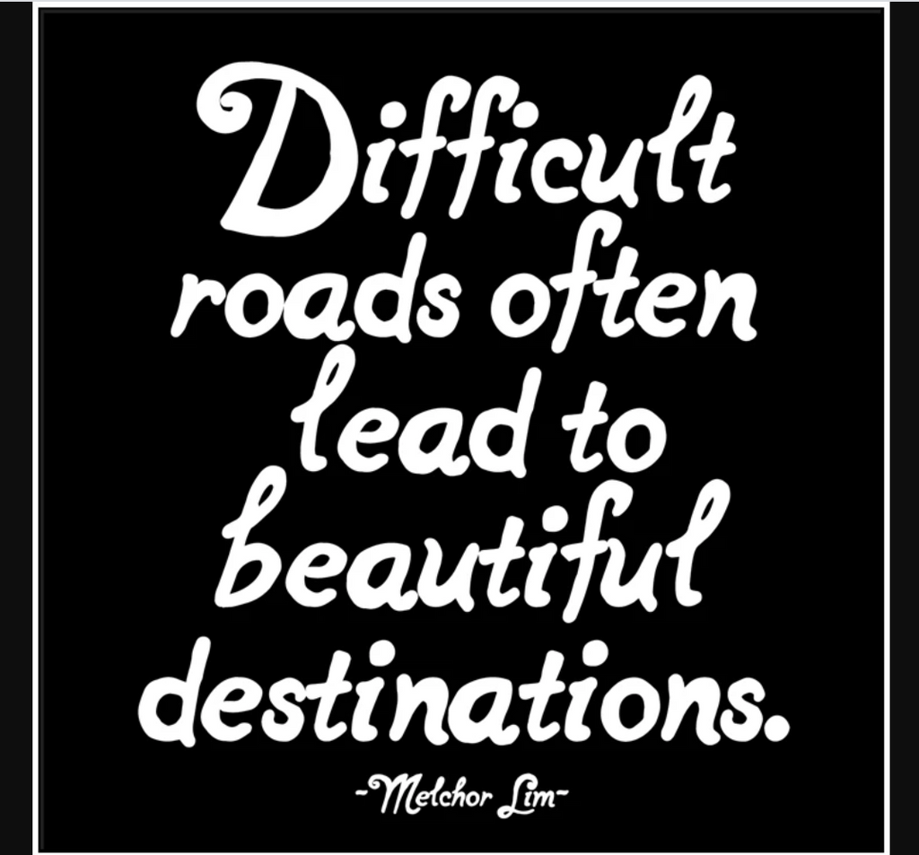 Quotable | Difficult Roads