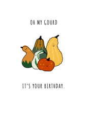 Load image into Gallery viewer, Oh My Gourd - Fall Birthday Card