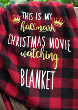 Load image into Gallery viewer, Americtops Plaid This Is My Hallmark Christmas Movie Watching Blanket