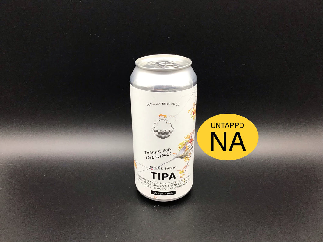 THANKS FOR YOUR SUPPORT (Cloudwater) TIPA