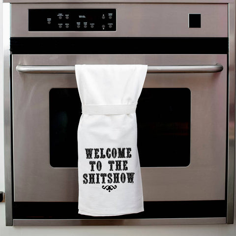 Welcome to the Shitshow KITCHEN TOWEL