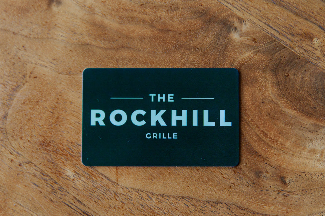 The Rockhill Grille Gift Card - $150.00