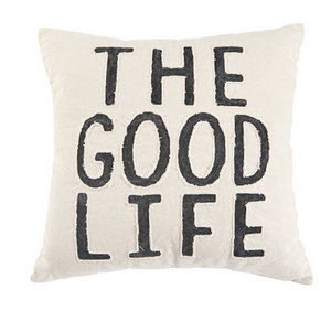 THE GOOD LIFE CANVAS PILLOW