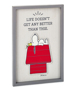 "PEANUTS SNOOPY & WOODSTOCK ""LIFE DOESN'T GET BETTER"" WALL ART"