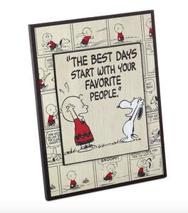 "PEANUTS CHARLIE BROWN & SNOOPY ""BEST DAYS"" SIGN"