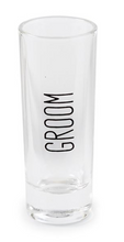 Load image into Gallery viewer, GROOM/GROOMSMAN SHOT GLASS