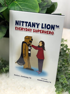 """NITTANY LION EVERYDAY SUPERHERO"" BOOK"