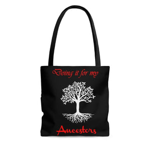 Limited Edition Dual Message Ancestors Tote Bag - Black Love Boutique