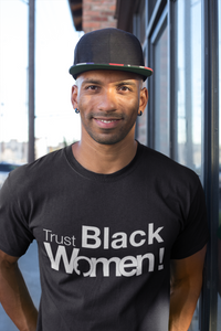 Limited Edition Trust Black Women T-Shirt - Black Love Boutique