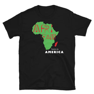 Limited Edition African Born In America T-Shirt - Black Love Boutique