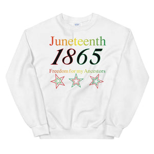 Limited Edition Juneteenth Sweatshirt - Black Love Boutique