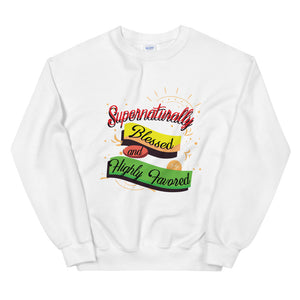 Limited Edition Supernaturally Blessed and Highly Favored Sweatshirt - Black Love Boutique