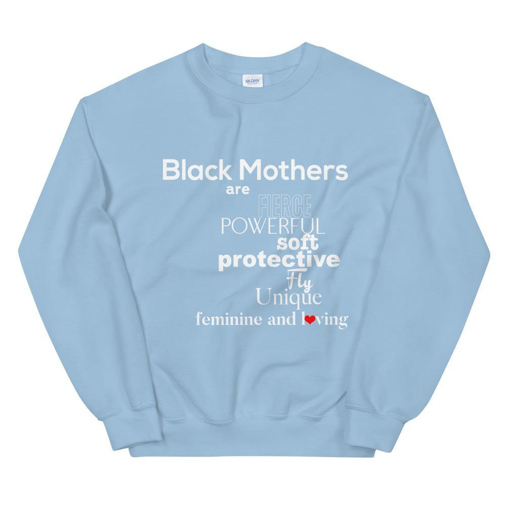 Limited Edition Black Mothers Sweatshirt - Black Love Boutique